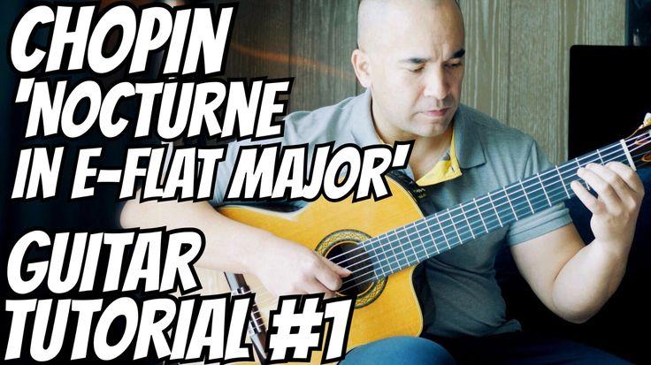 "Classical Guitar Lesson ""Nocturne In E-flat major Op.9 No.2"" Chopin-Tuto..."