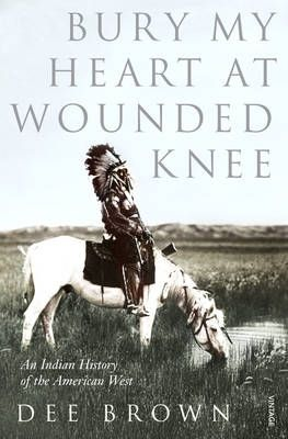 Bury My Heart at Wounded Knee: An Indian History of the American West.  This book changes people.