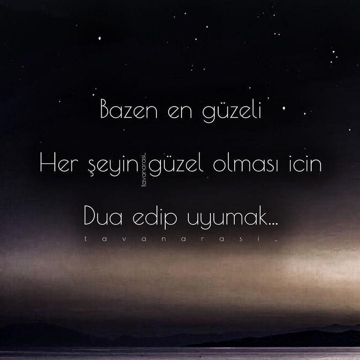 En güzel mutfak paylaşımları için kanalımıza abone olunuz. http://www.kadinika.com Bazen en güzeli Her şeyin güzel olması icin Dua edip uyumak... mavi #tavanarasi_ #mavi #istanbul #söz #sözler #anlamlisözler #yazi #hikaye #yol #deniz #hasret #özlem #mutluluk #hüzün #kirgin #kalp #huzur #anlam #üzgün #uzak #yürek #ömür #yorgun #uzak #düsün #sessiz #dua #mutfakgram #hayatburada