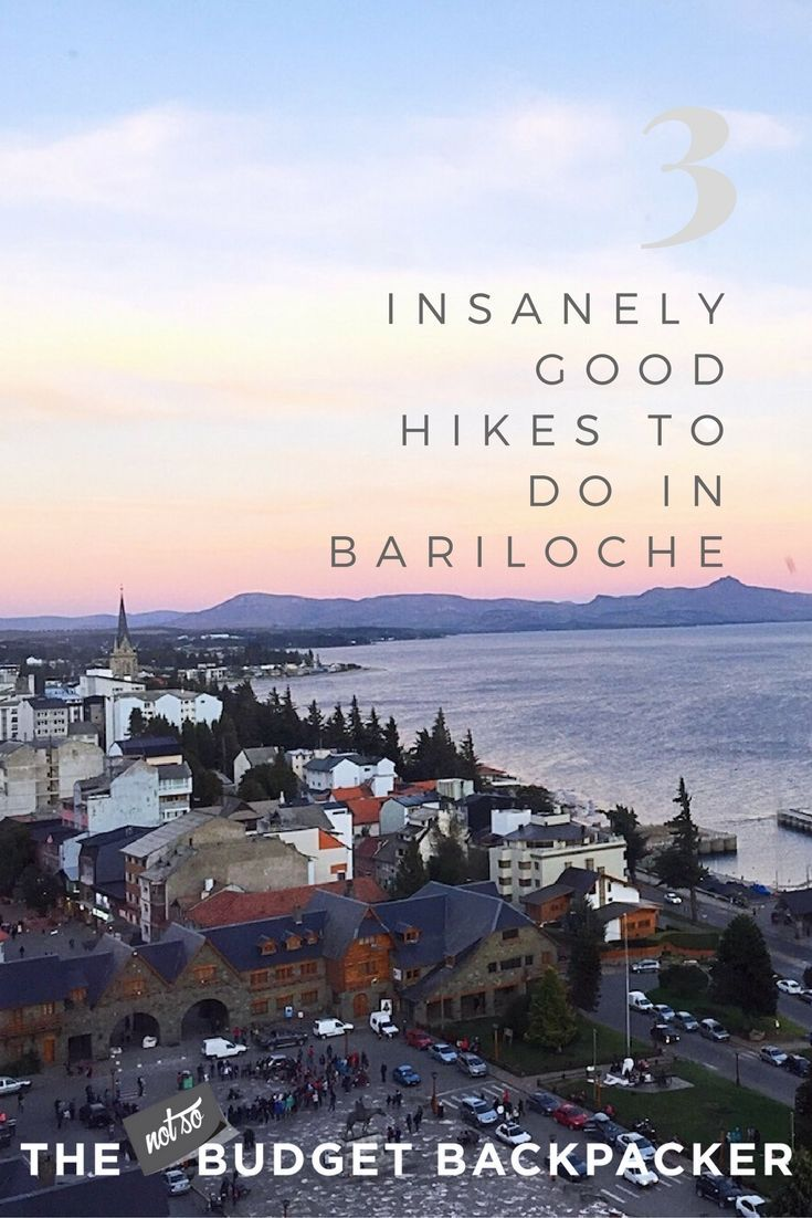 3 Insanely Good Hikes To Do In Bariloche Best Hikes South
