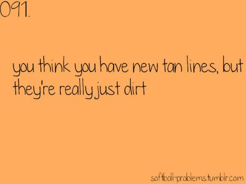 This is also dirt track relatable! Idk how many times I get excited about my tan legs and then watch that tan disappear in the shower :(