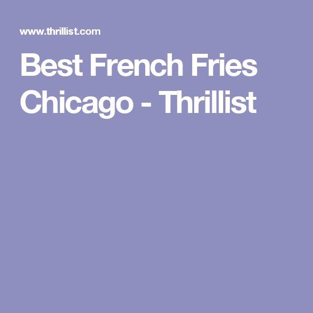 Best French Fries Chicago - Thrillist