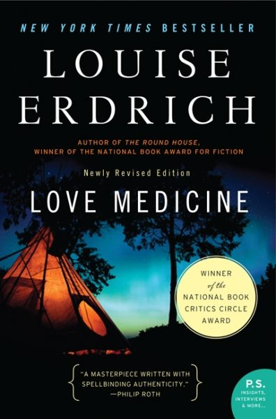 Love Medicine , Louise Erdrich's wonderful novel-in-stories, which won her the National Book Critics Circle Award, is possibly my favorite among all her work. My copy of  Love Medicine  is underlined and dog-eared because of the many times I've reread it. I recommend this book often to friends and students because there is much here to enjoy as a reader and learn from as a writer. It was a great influence on me as I wrote my own novel-in-stories,  Before We Visit the Goddess .