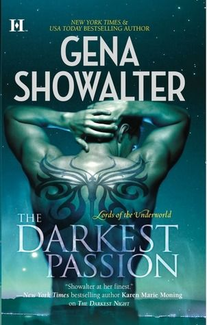 Gena Showalter: The Darkest Passion (Lords of the Underworld, #5)