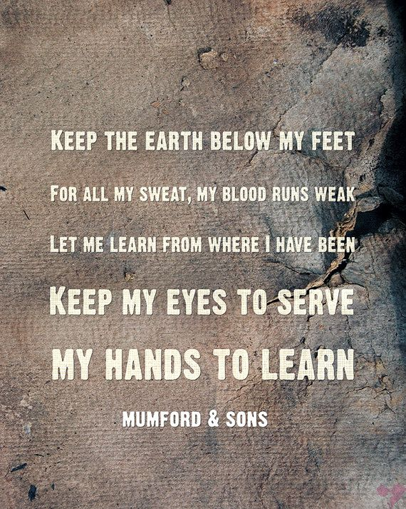 Mumford & Sons Lyric Art Below my Feet by GlamLambCreations