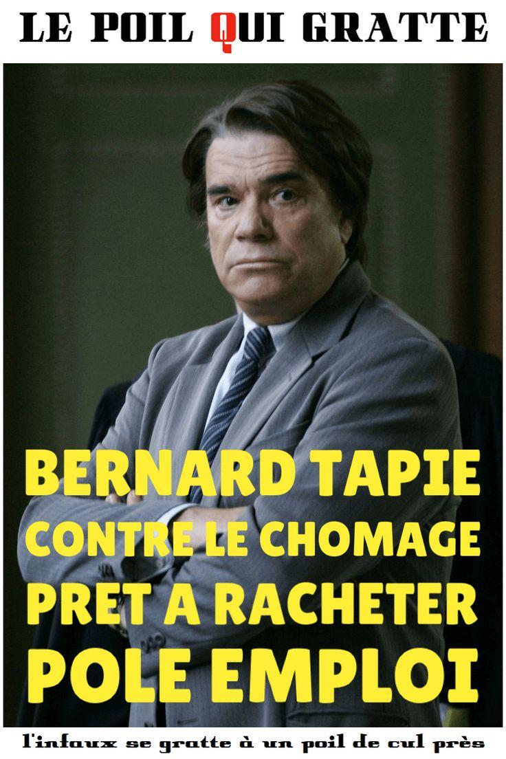 Bernard Tapie contre le chômage: Prêt à racheter Pôle Emploi #Infaux