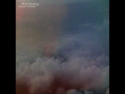 Wild Nothing - Summer Holiday