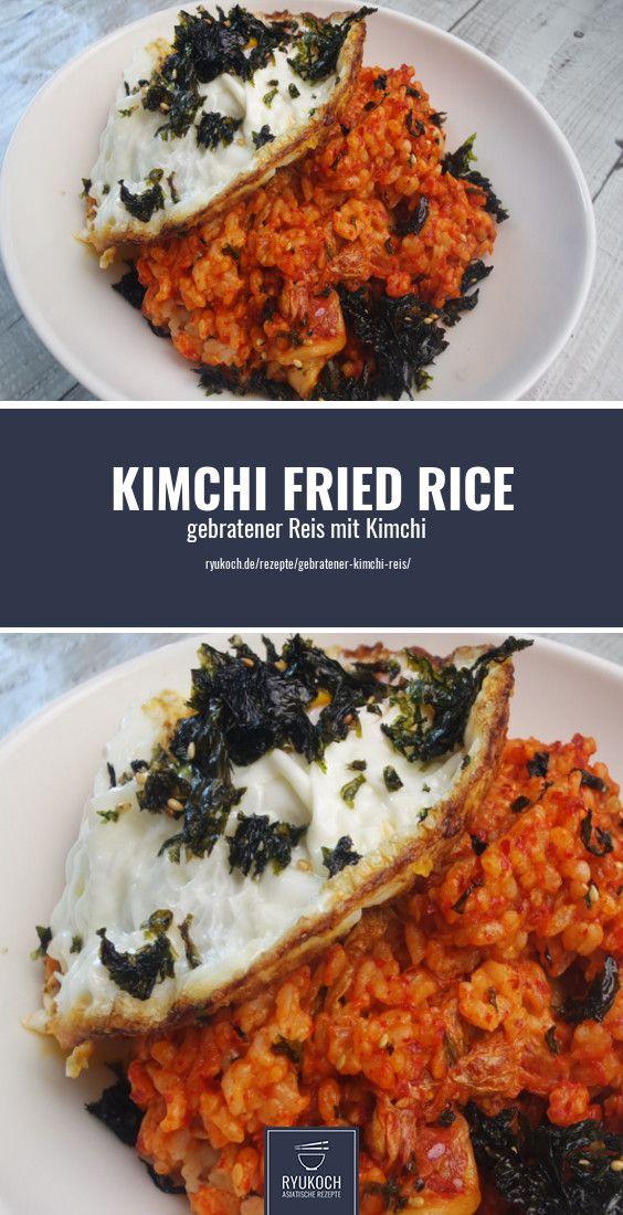 Gebratener Kimchi Reis Schnelle gesunde Energiebombe