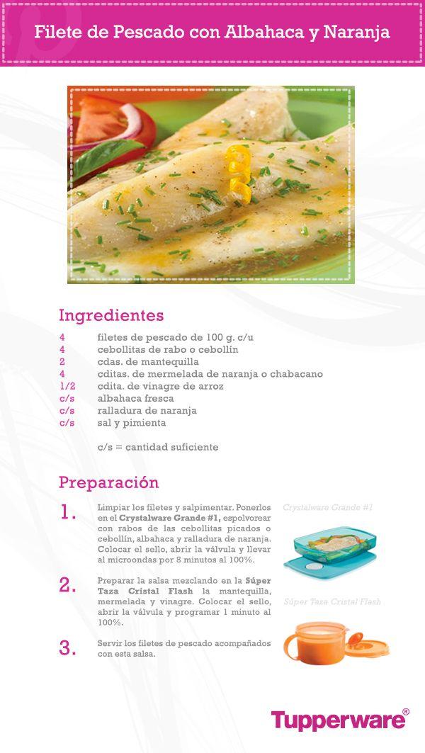 Prepara un rico y saludable filete de pescado con albahaca y naranja.    Cuando lo disfrutes no podrás creer que lo preparaste de una forma tan sencilla con la ayuda de Tupperware.