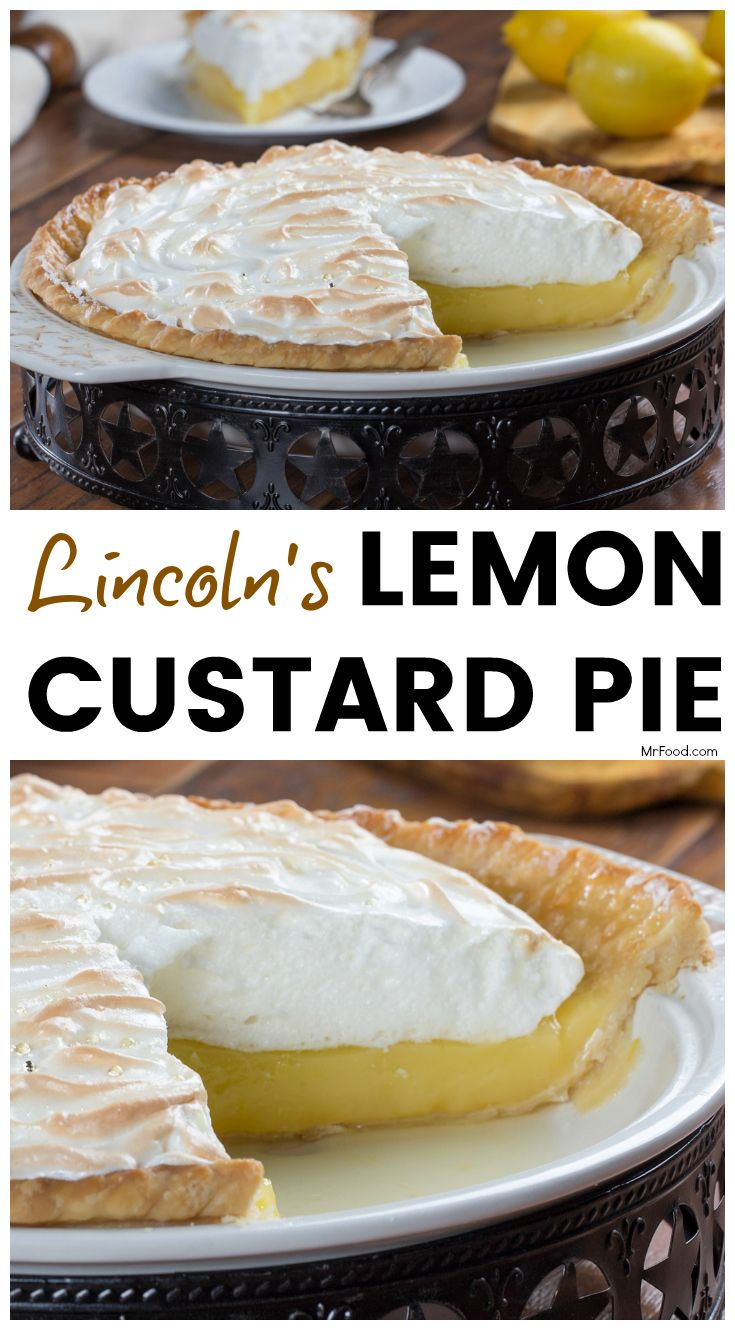Our version of Abraham Lincoln's favorite Lemon Custard Pie!
