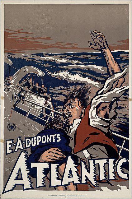 E.A. Dupont''s 'Atlantic' | Flickr: partage de photos!