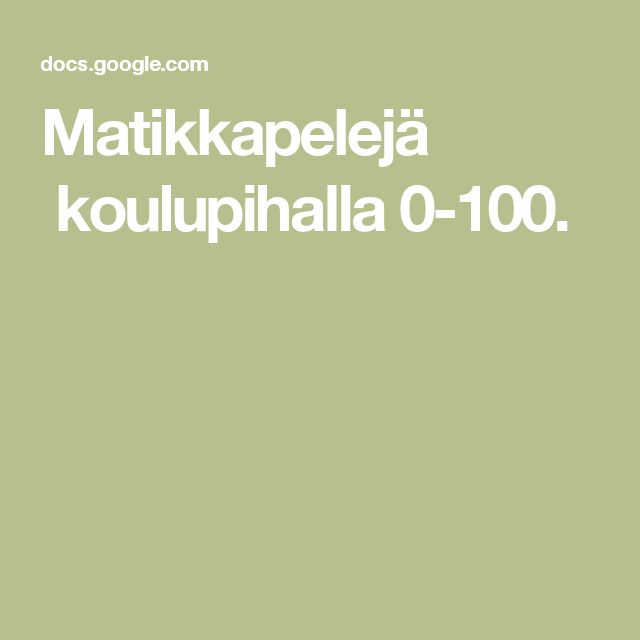 Matikkapelejä koulupihalla 0-100.