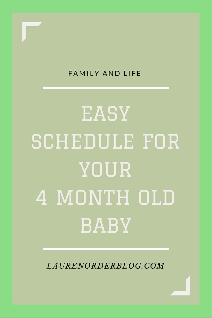 Easy schedule for your 4 month old baby. Sleep and feeding!