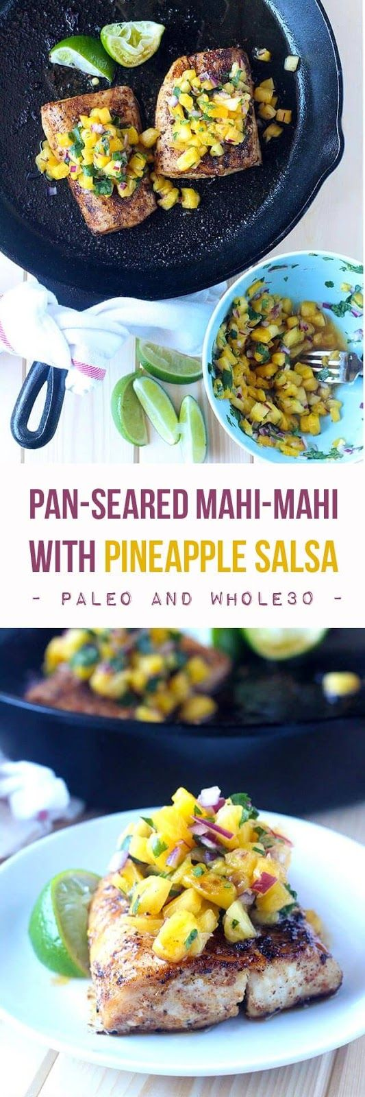Healthy Fish Recipe: Pan-Seared Mahi-Mahi with Pineapple Salsa (Quick & Easy) | Real Food | Paleo | Whole30 | #easydinner #easydinnerrecipes #seafood #healthyfood #whole30