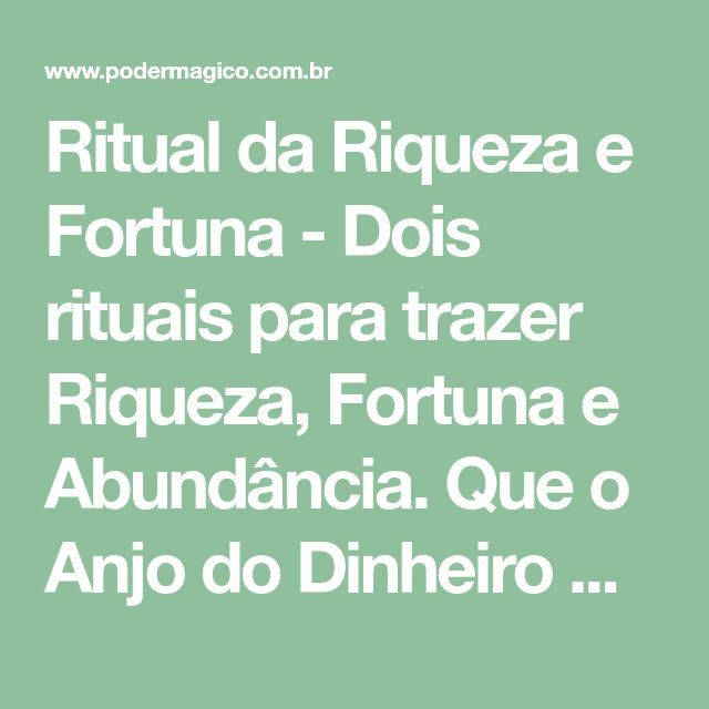 Ritual da Riqueza e Fortuna – #DA #fortuna #Riqueza #Ritual
