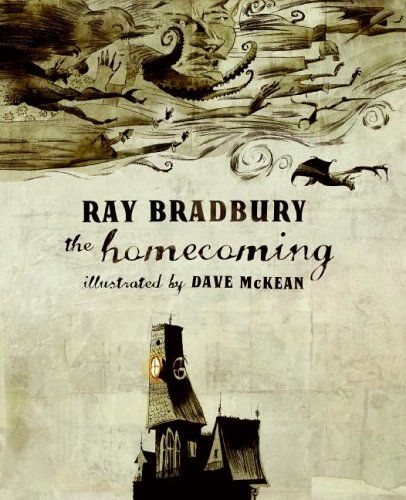 The Homecoming | I have missed out on this title. I never knew McKean designed Bradbury's book cover!