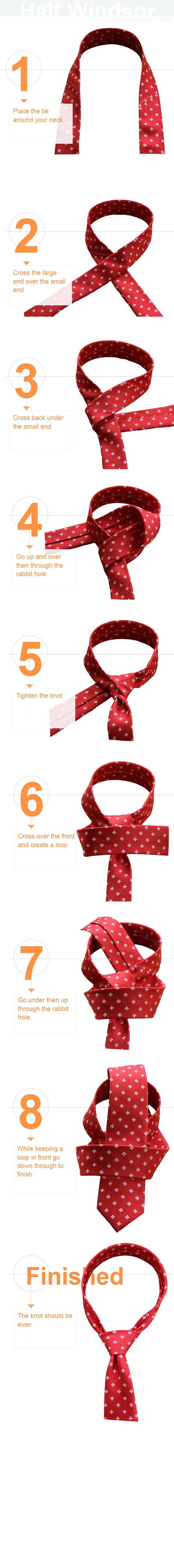 The Half Windsor Knot  is often referred to as the single Windsor knot, is a faster and easier method than the Full Windsor and still gives you that end result of having a full and rich knot.