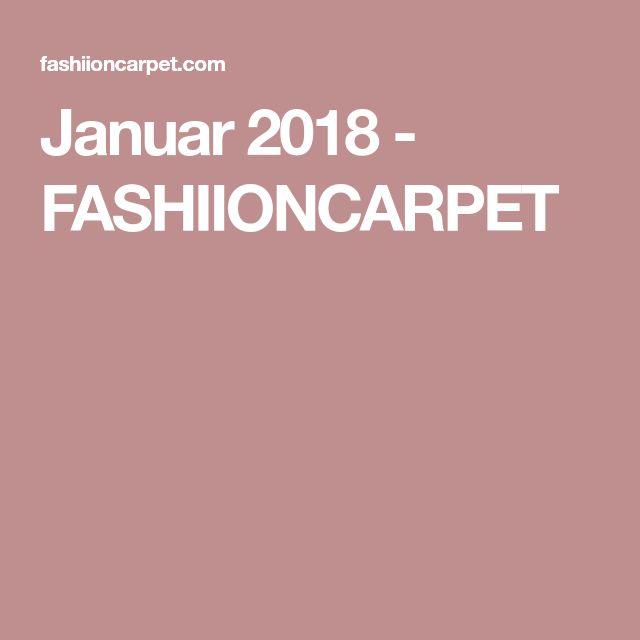 Januar 2018 - FASHIIONCARPET