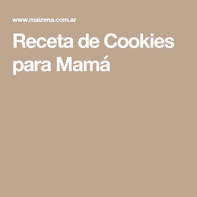 Receta de Cookies para Mamá