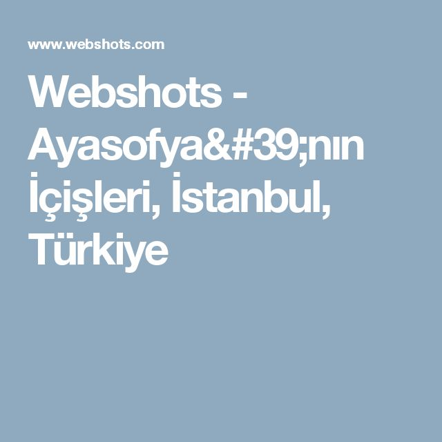 Webshots - Ayasofya'nın İçişleri, İstanbul, Türkiye