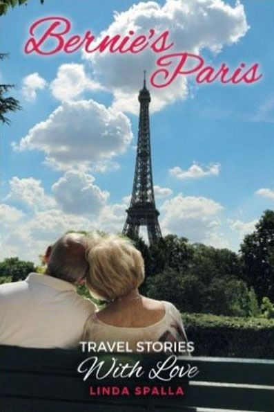Bernie's Paris: Travel stories of hope and light.