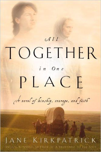 All Together in One Place (Kinship and Courage) - Kindle edition by Jane Kirkpatrick. Religion & Spirituality Kindle eBooks @ Amazon.com.