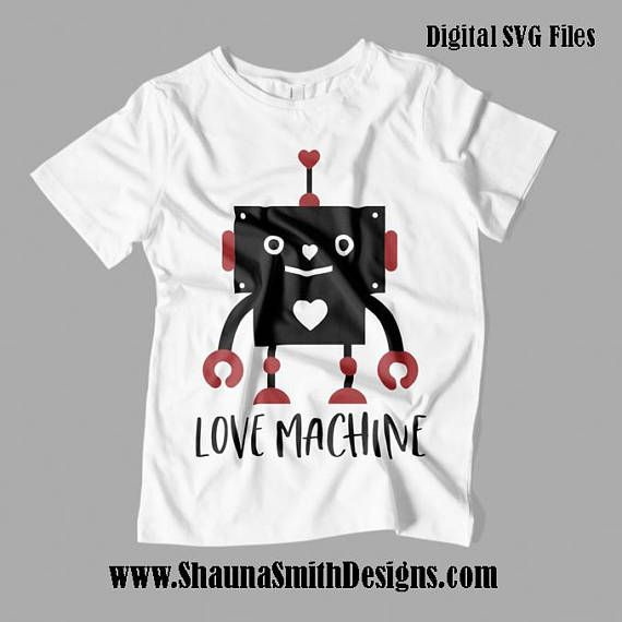 Download Love Machine SVG - Valentine SVG - Kids Valentines Day T ...
