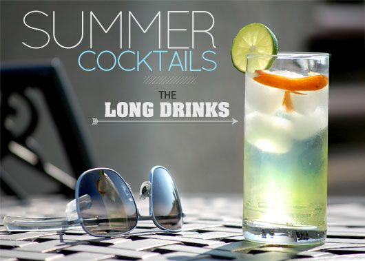 Summer Cocktails – The Long Drinks