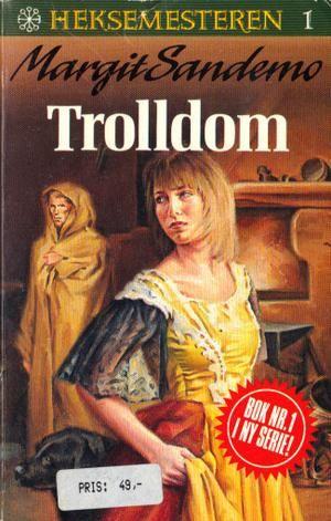 """""""Trolldom"""" av Margit Sandemo"""