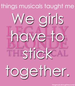 We Girls Have To stick Together.