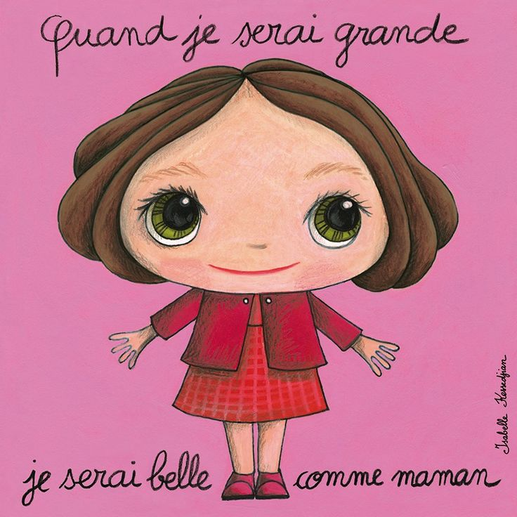 Tableau fille : Quand je serai grande, je serai belle comme maman by Isabelle Kessedjian