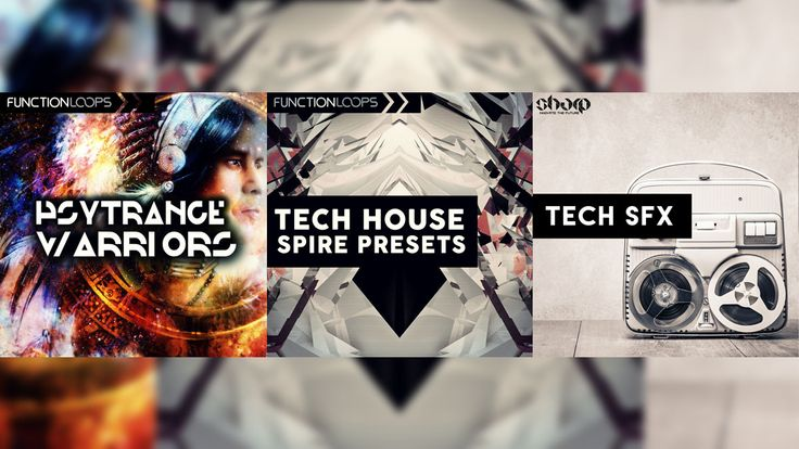 Function Loops Releases Psytrance Warriors, Tech SFX and Tech House Spire Presets