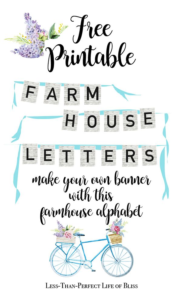 Free Printable Farmhouse Banner Letters | Less Than Perfect Life of Bliss | home, diy, travel, parties, family, faith