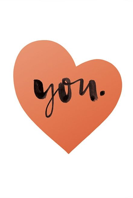 ♥ you. #love #quote