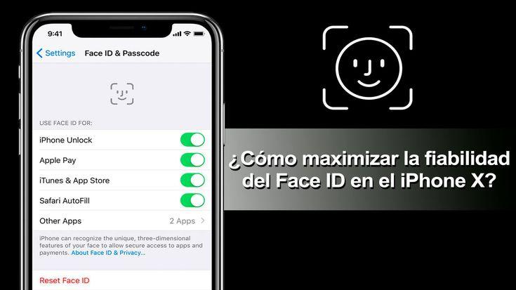 ¿Cómo maximizar la fiabilidad del FaceID en el iPhoneX ?