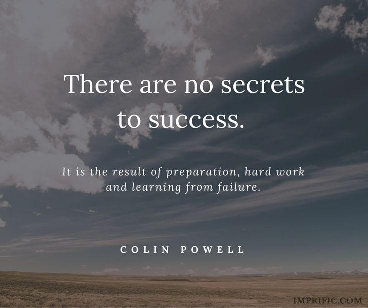 There are no secrets to success.  #success #psychology #quotes #quote #hardwork