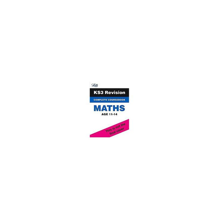 Key Stage 3 Revision - Maths Complete Co ( Letts Key Stage 3 Revision) (Workbook) (Paperback)