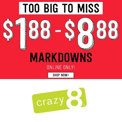 Crazy8 Markdowns under $8.88