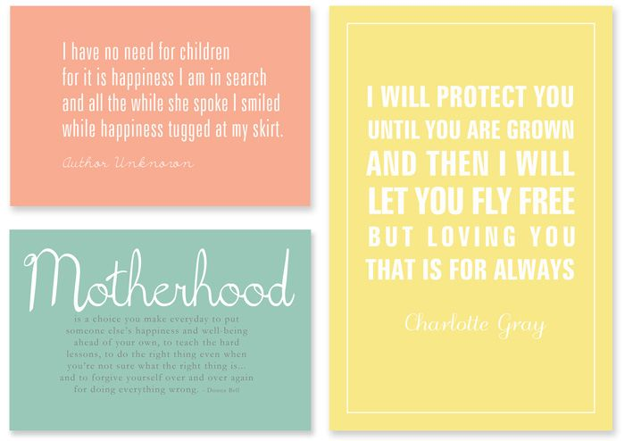 DIY - Free Printables - Motherhood quotes: Mothers Day Quotes, Mommy Quotes, Sweet Quotes, Mothers Day Ideas, Mom Quotes, Mothers Day Cards, Free Printable, Mothers Day Printable, Be A Mommy