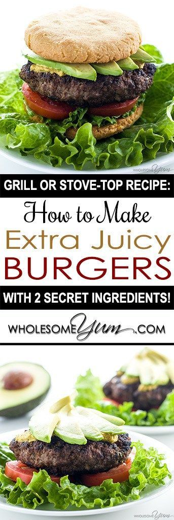 Juicy Burger Recipe & Tips – Grill or Stovetop - Learn how to make a deliciously juicy burger every time, on the grill or the stove. This recipe has two secret ingredients, plus preparation & cooking tips!