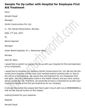 Format for proposal letter for tie up with hospital. Use sample request letter for tie up with hospital for first aid treatment of employees in a formal way.