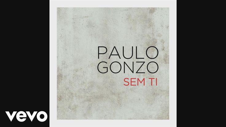 Paulo Gonzo - Sem Ti