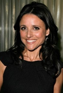 Julia Louis-Dreyfus. Love her in The New Adventures of Old Christine!