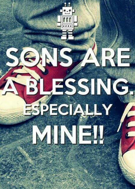Sons are awesome