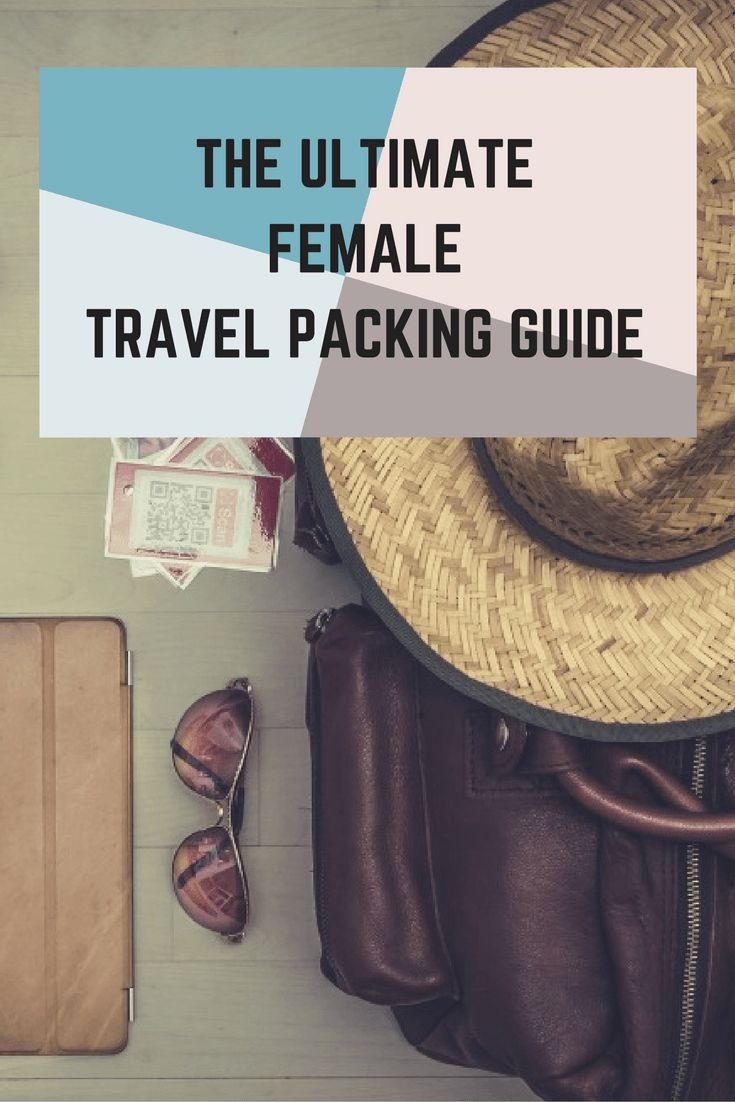 Make your next trip the most STYLISH yet with my ultimate guide to stylish female travel packing. (plus FREE printable!)