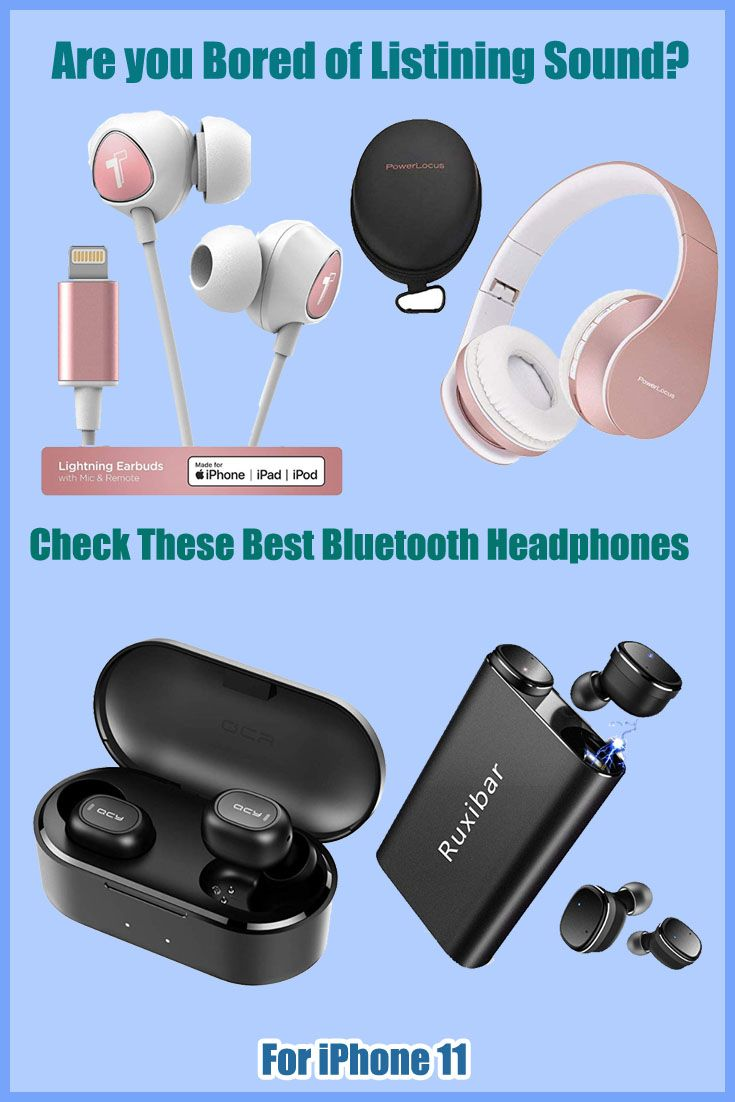 Best Iphone 11 Bluetooth Headphone For Better Listening Best Bluetooth Headphones Iphone Bluetooth Best Iphone