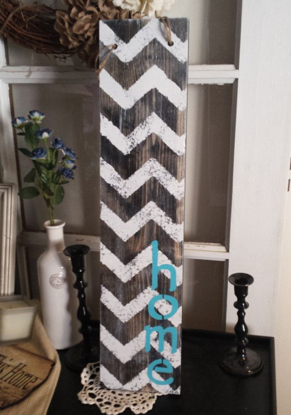 Chevron Home Wooden Sign Hanging Wooden by JunkyardDaisies on Etsy