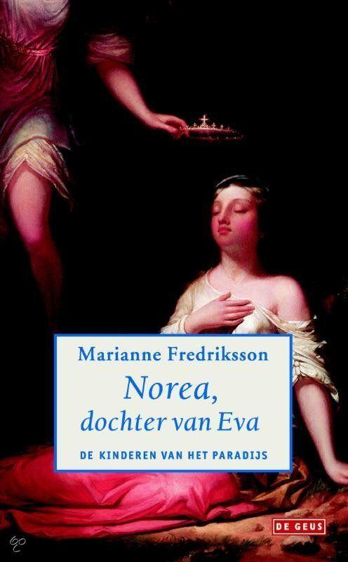 Norea, dochter van Eva - Marianne Frederiksson