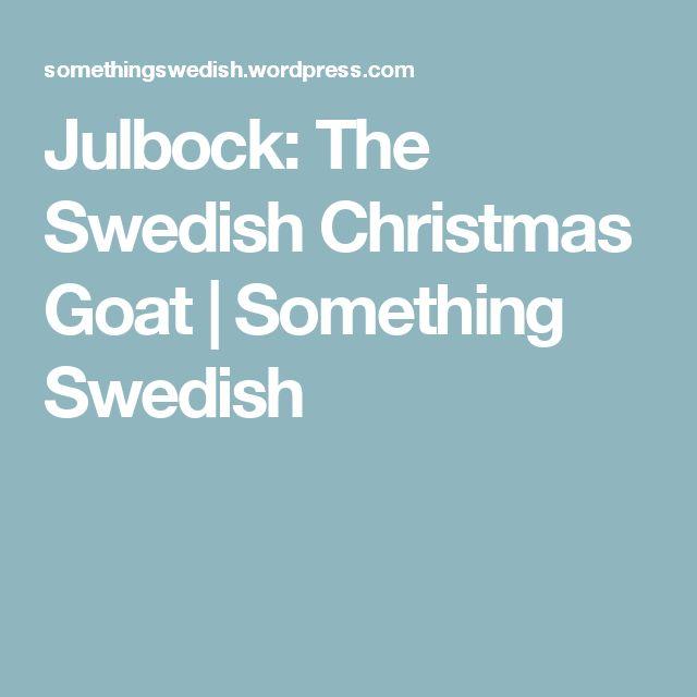 Julbock: The Swedish Christmas Goat | Something Swedish