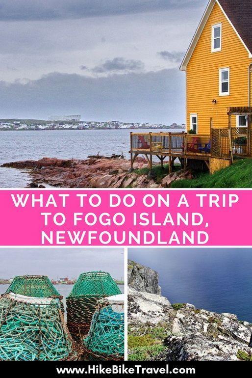 What to do on a Trip to Fogo Island, Newfoundland
